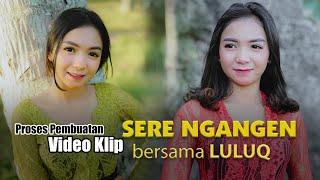 Proses Pembuatan Video Klip Sere Ngangen