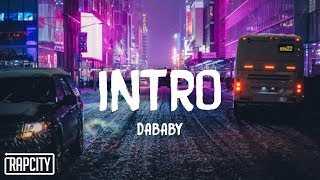 DaBaby - Intro (Lyrics)