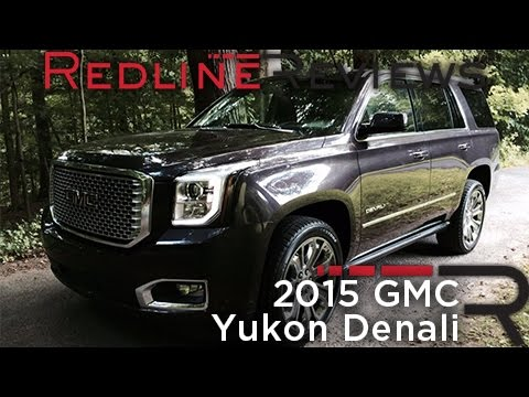 2015 GMC Yukon Denali – Redline: Review