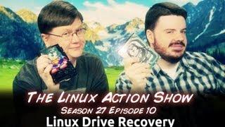Linux Drive Recovery | LAS s27e10