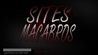 OS SITES MAIS MACABROS DA DEEP WEB