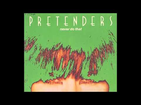 Pretenders - Not A Second Time