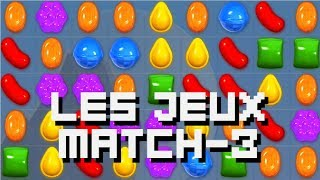 Chronique - LES JEUX MATCH-3