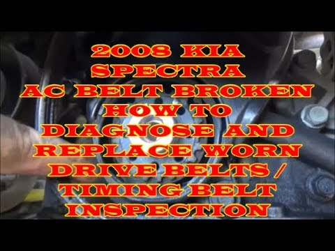 2006 kia spectra belt diagram electrical light wiring with switch 2008 ac broken how to diagnose and replace worn drive belts