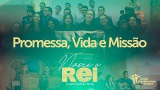 Cantata de Natal | Nasce o Rei: Promessa, Vida e Missão | IPTambaú | 25/12/2019 | 19h30