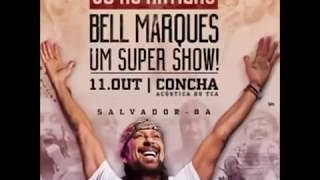 Baixar Bell Marques - CD Só As Antigas
