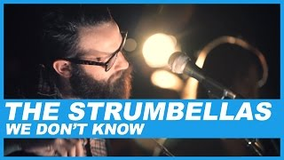 The Strumbellas | We Don