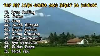 Download lagu TOP HIT LAGU SUNDA 2020 INGET KA LEMBUR
