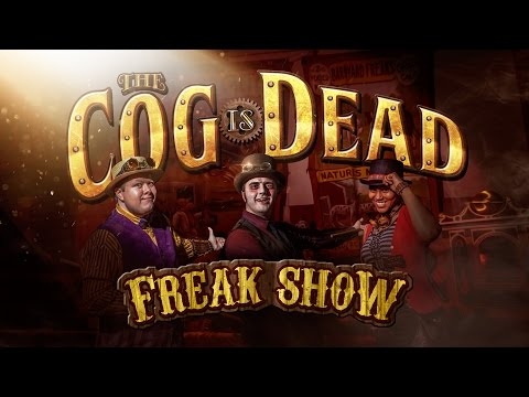 The Cog is Dead - FREAK SHOW (Lyrics Video)