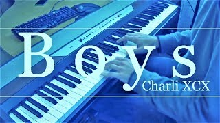 Boys (Charli XCX) Piano Cover
