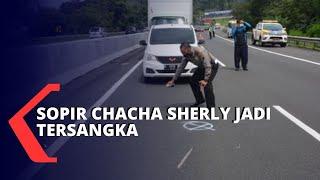 Polisi Tetapkan Sopir Chacha Sherly jadi Tersangka