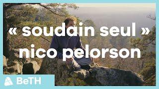 Nico Pelorson on Soudain Seul - Ep. 1