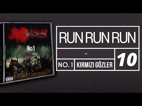 10. No.1 - Run Run Run