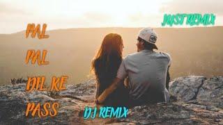 Pal Pal Dil Ke Pass Dj Remix