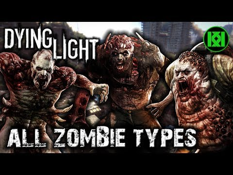 All Zombie Types In Dying Light Guide + Main Enemies (Special Unique Zombies) PS4 Gameplay