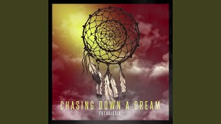Chasing Down a Dream (feat. Devvon Terrell)