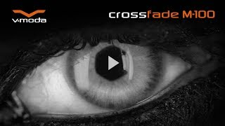 v moda crossfade m 100 headphones official video extended