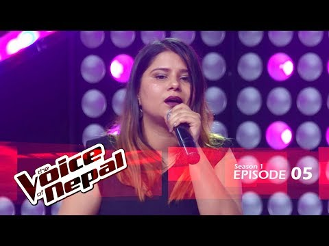 The Voice of Nepal - S1 E05 Blind Audition