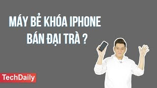 Máy bẻ khóa iPhone bán 'đại trà'???    TECHDAILY    TECHMAG   