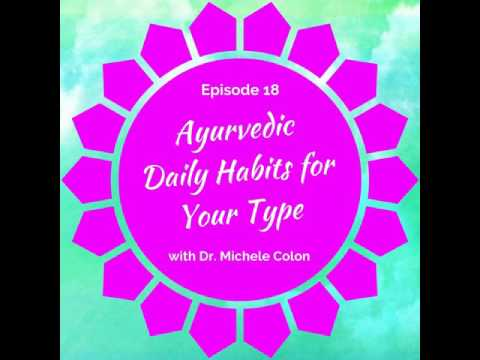 Back to Basics: Ayurvedic Daily Habits for Your Type