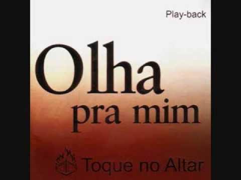 PRA CD NO ALTAR BAIXAR TOQUE MIM OLHA GOSPEL