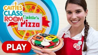 Let's Play Caitie's Pizza | Caitie's Classroom | Pretend Play For Kids
