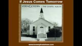If Jesus Comes Tomorrow YouTube Videos