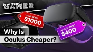 why is oculus the only one still trying to make vr cheaper oculus quest and oculus rift s