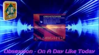 Obsession - On A Day Like Today
