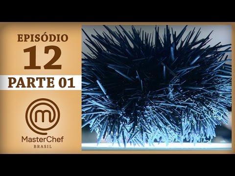 MASTERCHEF BRASIL (23/05/2017) | PARTE 1 | EP 12 | TEMP 04