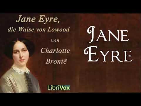 Jane Eyre, die Waise von Lowood YouTube Hörbuch auf Deutsch