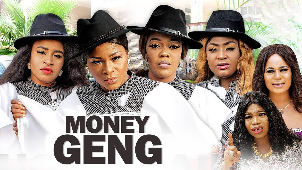 Download MONEY GENG 1&2 (New Movie) DESTINY ETIKO| LIZZYGOLD| JERRY WILLIAMS 2021 LATEST NIGERIAN FULL MOVIE