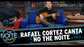 The Noite 28/05/14 (parte 3) - Rafael Cortez canta no The Noite
