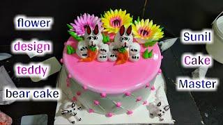 How To Make Flower Cake Design & Teddy Bear Cake | making By Sunil Cake Master