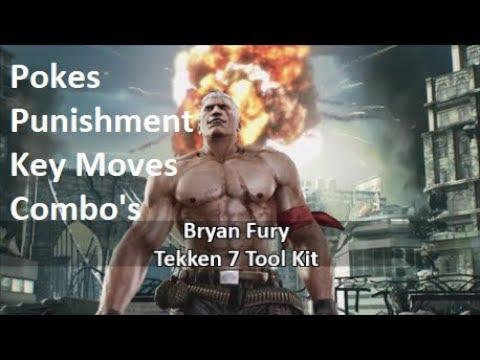 Bryan Fury Tekken 7 Tool Kit/Guide | Punishment, Pokes, Key Moves, Combo's