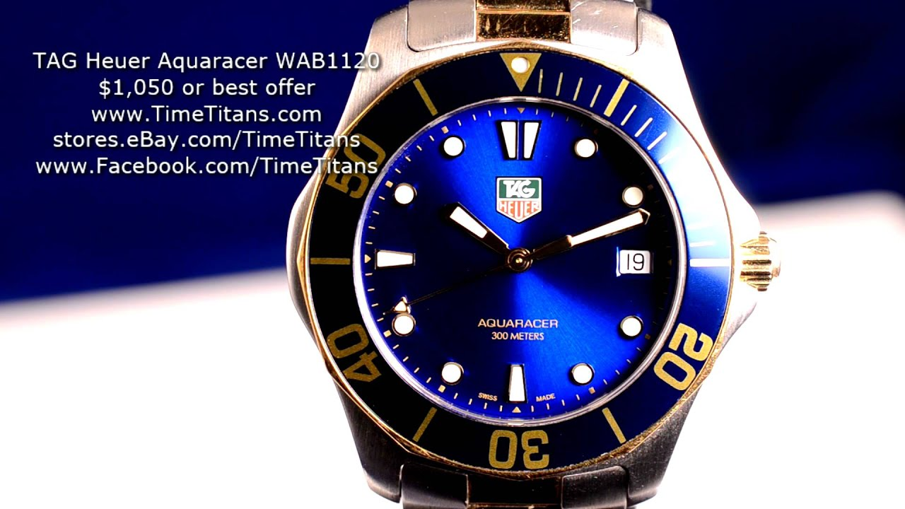 This Tag: TAG Heuer Aquaracer WAB1120 300M Blue And Gold