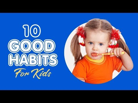 10 Good Habits Parents Must Teach Their Kids