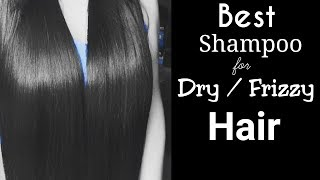 Best Shampoo For Dry/ Frizzy Hair