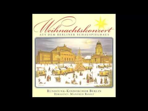 Rundfunk-Kinderchor Berlin - Weihnachtskonzert aus dem Berliner Schauspielhaus (das komplette Album)