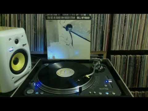 Bill Wyman - Si Si Je Suis Un Rock Star (1981)