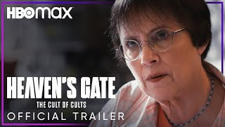 Heaven's Gate: The Cult of Cults | Official Trailer | HBO Max