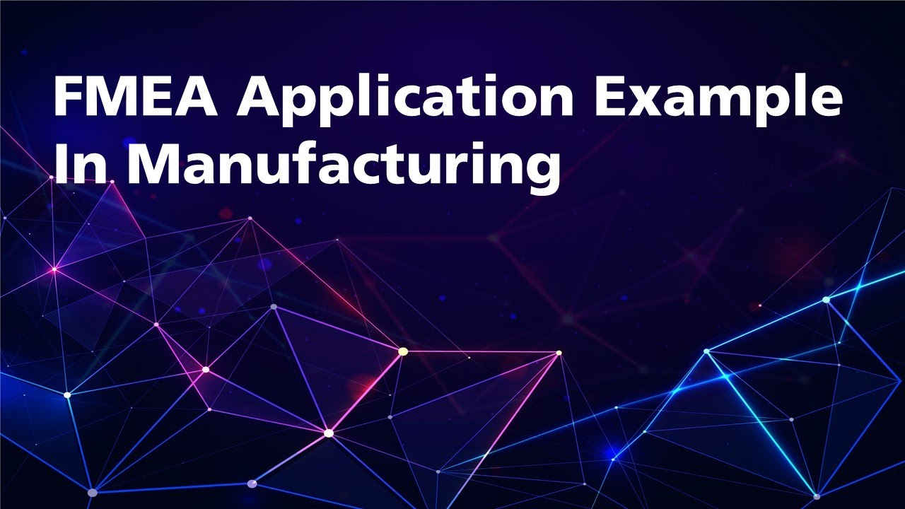 Download FMEA Example for Manufacturing