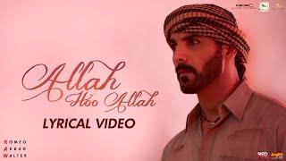 Allah Hoo Allah | Lyrical | RAW | John Abraham | Mouni Roy | Jackie Shroff