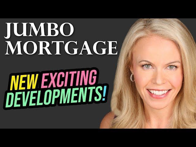 Jumbo Mortgage: Market Update