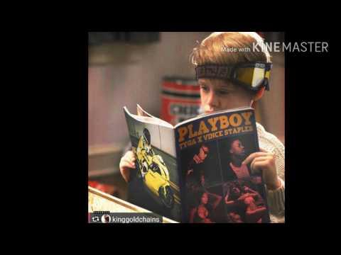 Tyga playboy ft Vince Staples (audio track)