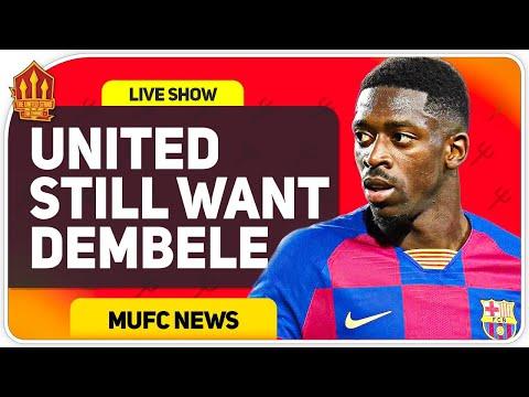 Man Utd Still Want Dembele! Camavinga Chase Begins! Man Utd News Now
