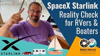 SpaceX Starlink Satellite Internet Update & Reality Check for RVers & Boaters