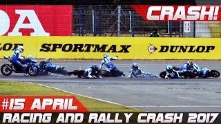 Racing and Rally Crash Compilation Week 15 April 2017