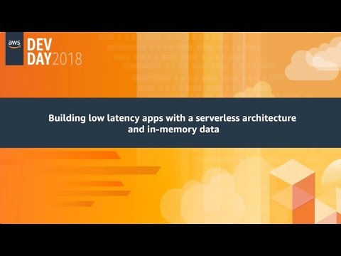 Building Low Latency Apps with a Serverless Architecture and In-Memory Data