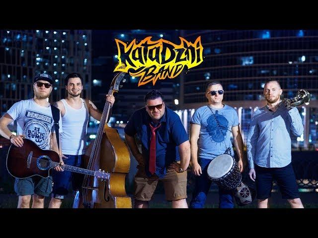 Katadzhi-Band - До Фени!!!